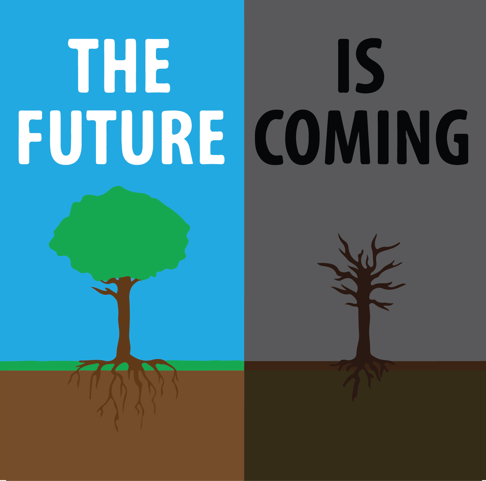 The Future is Coming Graphic